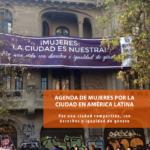 Agenda de mujeres por la ciudad en América Latina