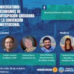 CONVERSATORIO: MECANISMOS DE PARTICIPACIÓN CIUDADANA EN LA CONVENCIÓN CONSTITUCIONAL