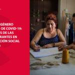 Las mujeres y niñas migrantes necesitan una respuesta inmediata que garantice sus derechos ante la crisis COVID-19